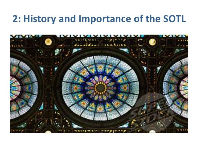 2: History and Importance of the SOTL