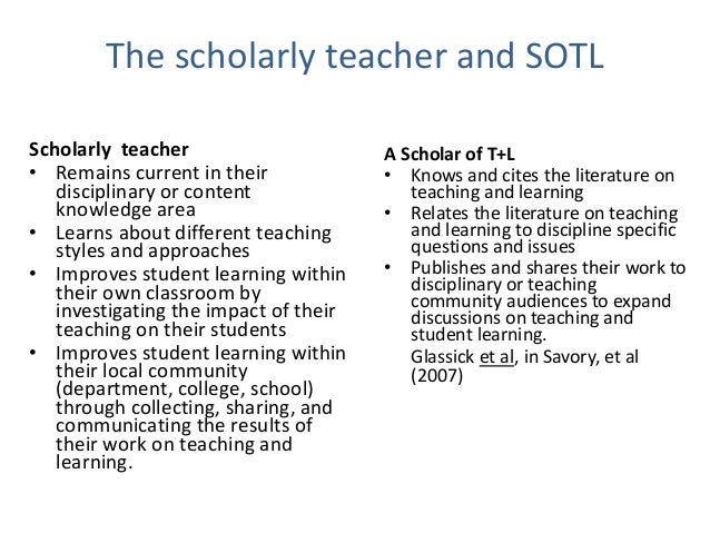 Criteria for Scholarship • It should be public • It should be susceptible to critical review and evaluation • It should be...