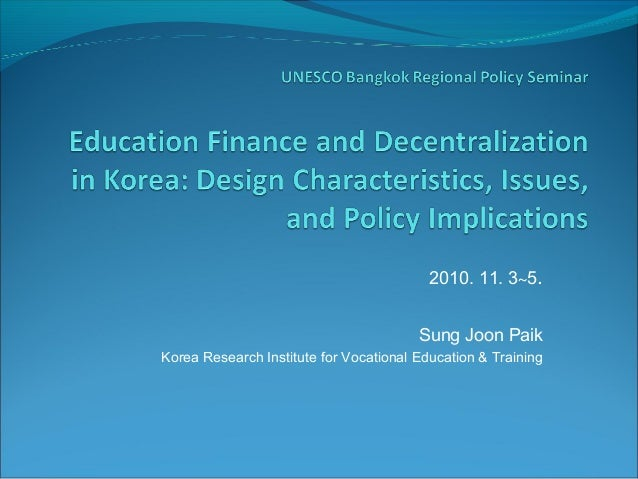 2010. 11. 3~5. Sung Joon Paik Korea Research Institute for Vocational Education & Training
