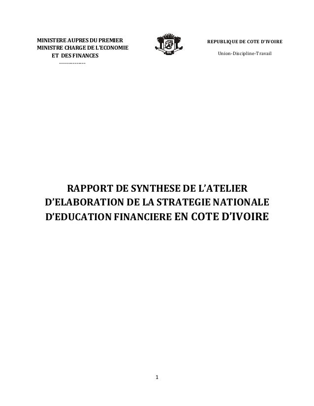 1  MINISTERE AUPRES DU PREMIER  MINISTRE CHARGE DE L'ECONOMIE  ET DES FINANCES  --------------  RAPPORT DE SYNTHESE DE L'A...