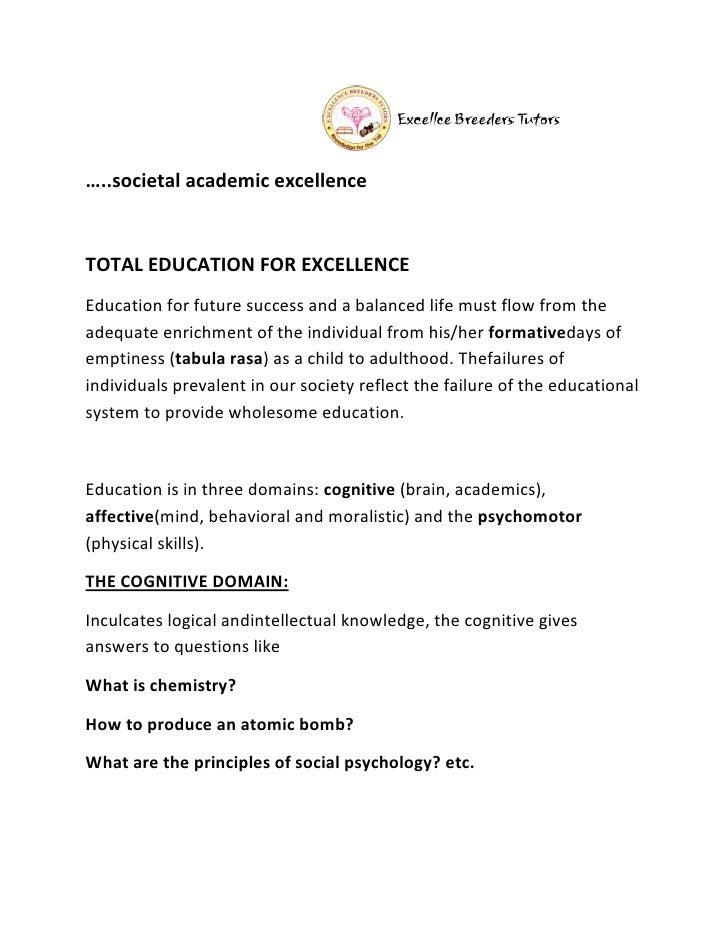 …..societal academic excellenceTOTAL EDUCATION FOR EXCELLENCEEducation for future success and a balanced life must flow fr...
