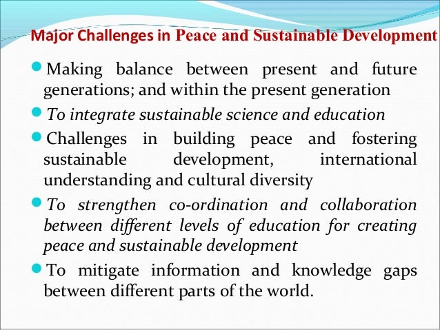 curriculum on sustainable development and peace Yourself in a rigorous, forward-thinking curriculum while gaining knowledge  and e  community development conflict, peace and human rights media   critical issues in globalization, sustainability and social justice ecological.