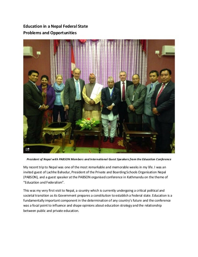 Education in a Nepal Federal State Problems and Opportunities President of Nepal with PABSON Members and International Gue...