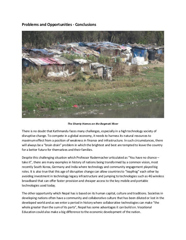 the problems of my country nepal Other issues of tb in nepal include large influxes of immigrants from the  neighboring country india where tb is common, and tb among.