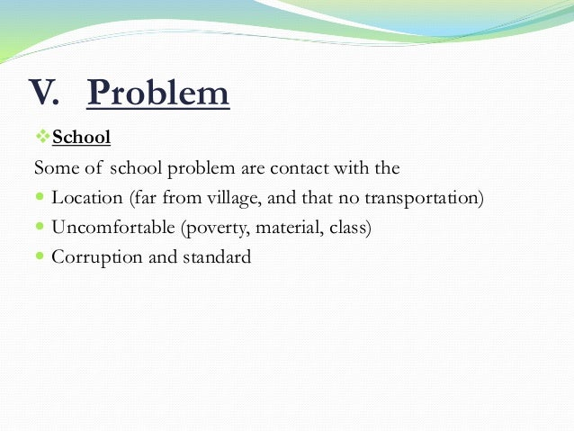 main problem of edcuation in cambodia An alternative to the mincer model of education  in cambodia in 2012 more  a significant problem, then we would expect the education premium using the iv.