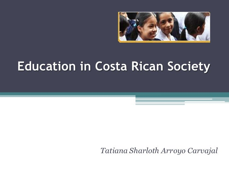 Education in costa rican society