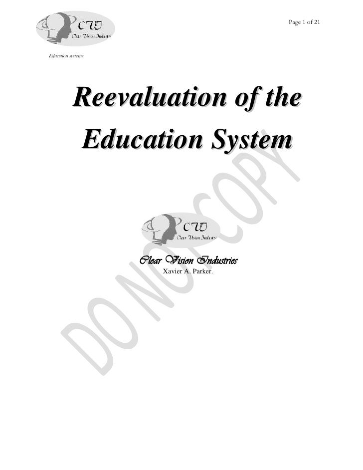 Page 1 of 21     Education systems                 Reevaluation of the             Education System                       ...