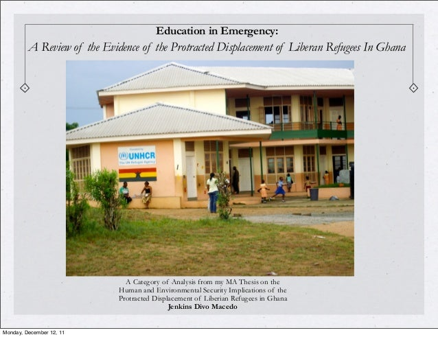 Education in Emergency:         A Review of the Evidence of the Protracted Displacement of Liberan Refugees In Ghana      ...