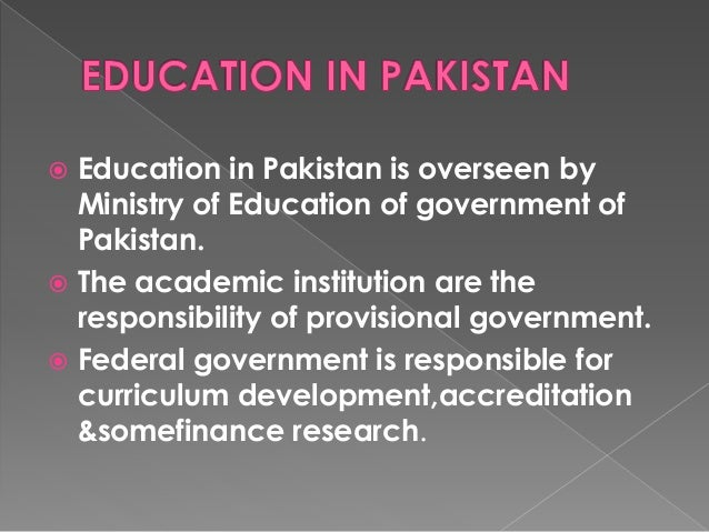 education system in pakistan produces spoiled Morality and islamic studies main work  an islamic education system prepares human beings for both life on  education in the islamic sense produces a.