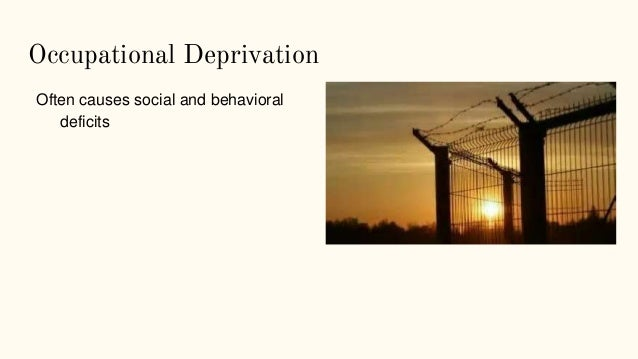 Occupational Deprivation ...