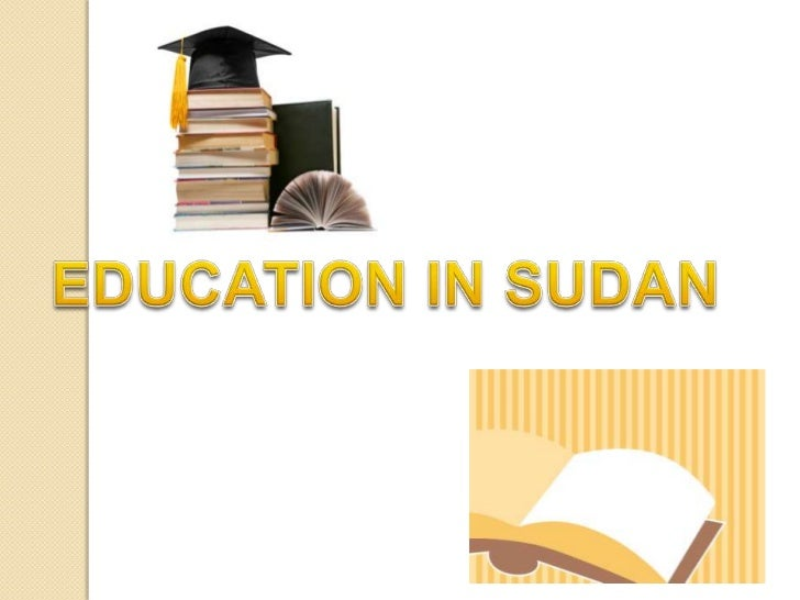 Education in Sudan is free andcompulsory for children aged 6 to 13years. Primary education consists ofeight years, followe...