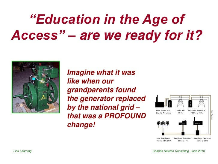 Education in the age of access
