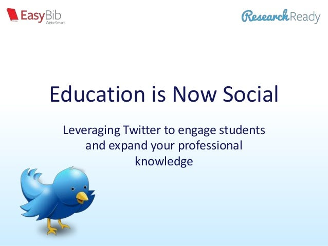Education is Now SocialLeveraging Twitter to engage studentsand expand your professionalknowledge