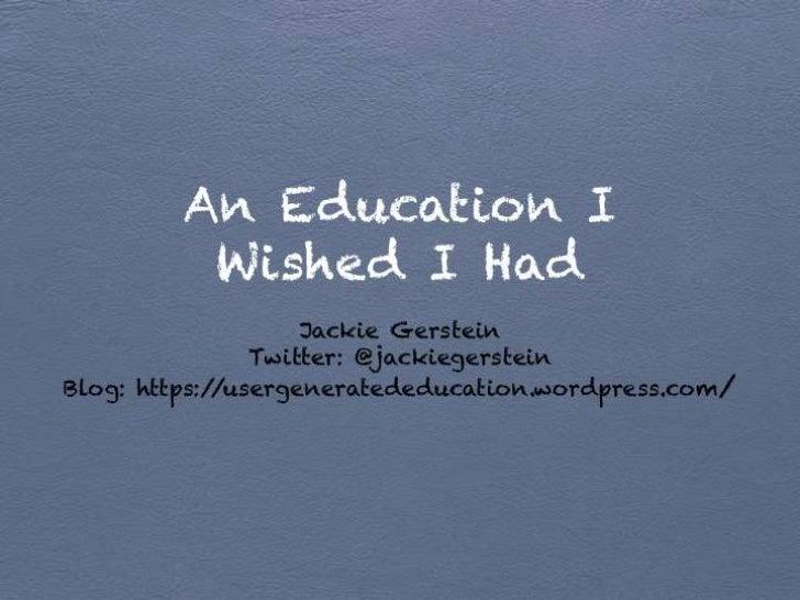 Education I Wish I Had