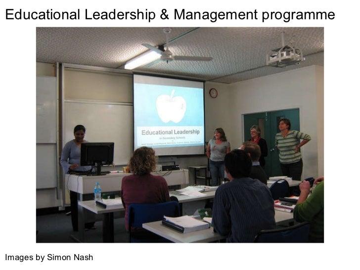 Educational Leadership & Management programme Images by Simon Nash