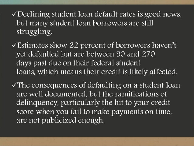 Understand How Late Student Loan Payments Affect Your Credit Score 3