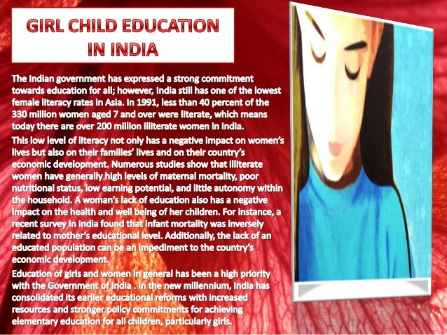 education of the girl child is Per unicef, in country after country, educating girls yields spectacular social  benefits for the  an educated girl tends to marry later and have healthier  children.