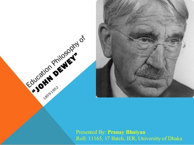 Conclusion for john dewey philosophy of education