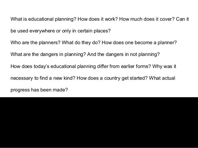 Education planning 4 what is educational planning malvernweather Images