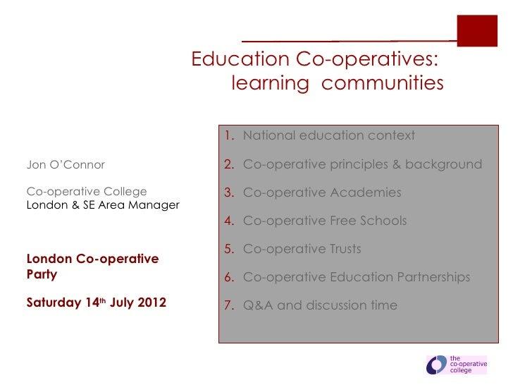 Education Co-operatives:                              learning communities                              1. National educat...