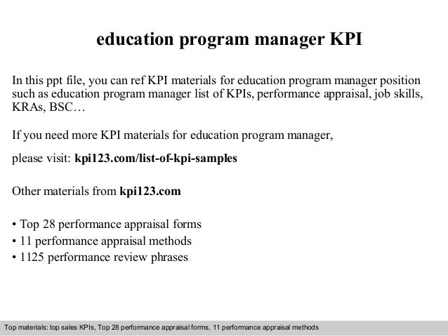 education program manager KPI  In this ppt file, you can ref KPI materials for education program manager position  such as...