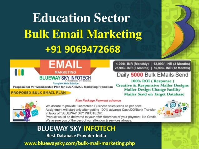 Education Sector Bulk Email Marketing www.bluewaysky.com/bulk-mail-marketing.php BLUEWAY SKY INFOTECH Best Database Provid...