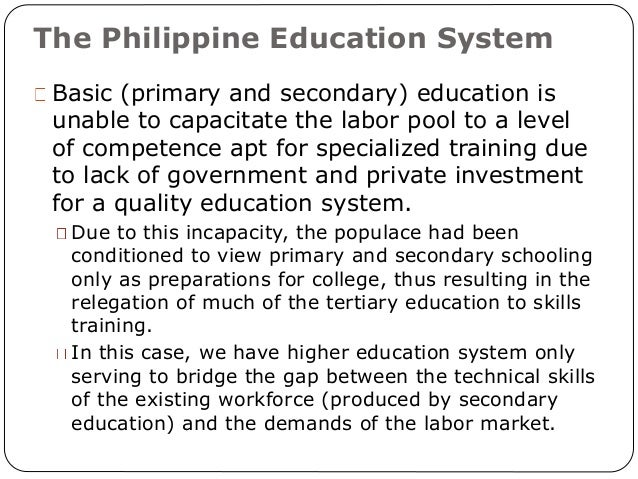 trifocalization of philippine education Afflicting philippine education—high drop out rates, low pupil performance, poor   edcom succeeded in the trifocalization of basic education, splitting the.