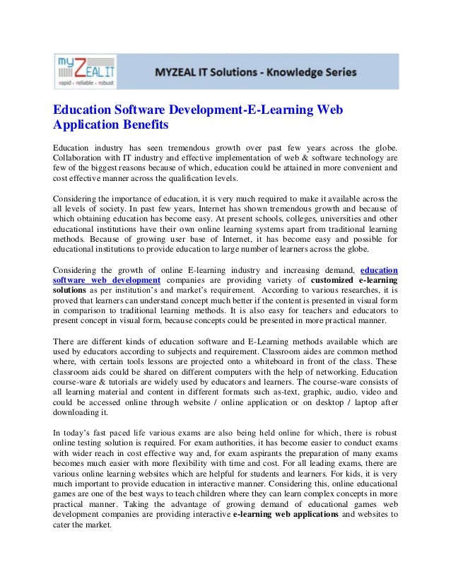 Education Software Development-E-Learning WebApplication BenefitsEducation industry has seen tremendous growth over past f...