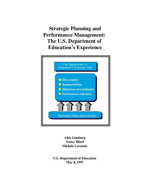 National Education Goals ED's mission Goals/priorities Objectives and strategies Performance indicators The Department of ...