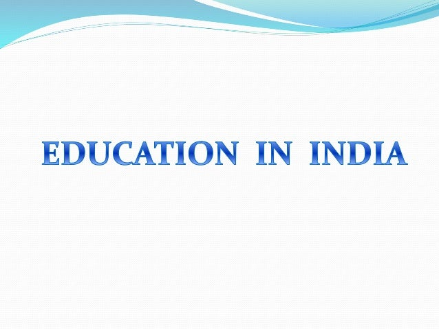 1.Education system in Ancient India • History 3rd century B.C Oral education  Palm leaves , barks of trees  Classes  ...