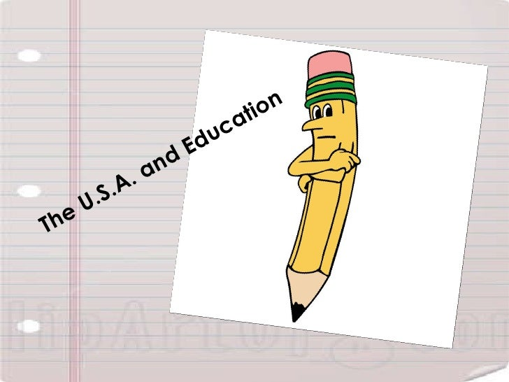 The U.S.A. and Education