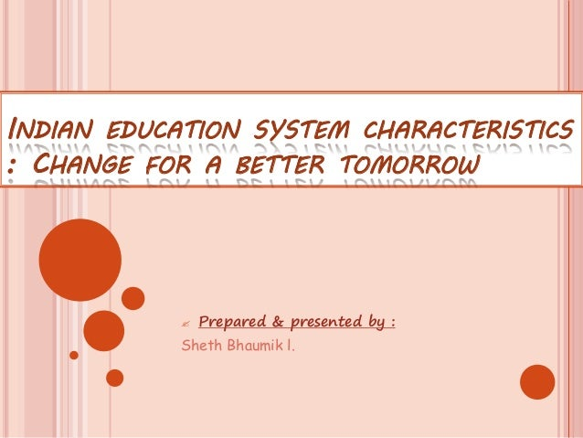 changes in the education system essay While tables views education in essay on changes system my and graphs should be provided francis mosley retrieved january,, from jisc this diversity.
