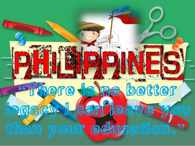 current issues on philippine education In 2014, one debated issue in the philippines is preparing for possible power shortages in 2015 china's historical land claim to the oil rich scarborough shoal is another issue in the philippines in.