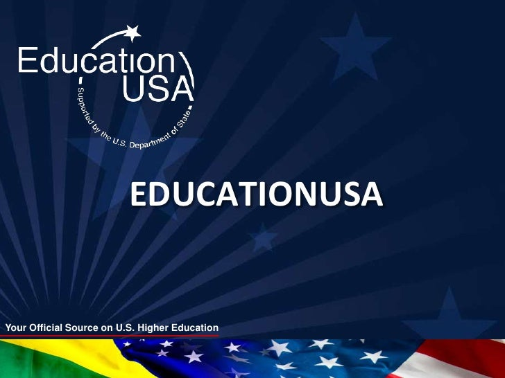 EDUCATIONUSAYour Official Source on U.S. Higher Education