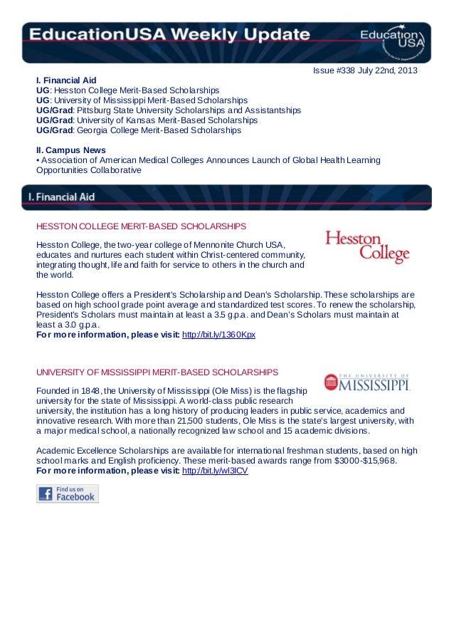 Issue #338 July 22nd, 2013 I. Financial Aid UG: Hesston College Merit-Based Scholarships UG: University of Mississippi Mer...