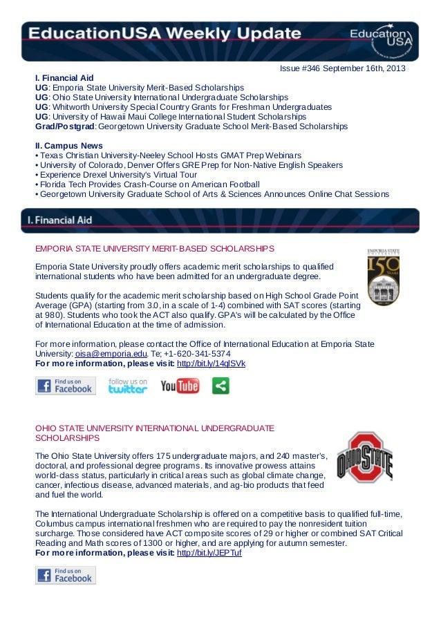 Issue #346 September 16th, 2013 I. Financial Aid UG: Emporia State University Merit-Based Scholarships UG: Ohio State Univ...