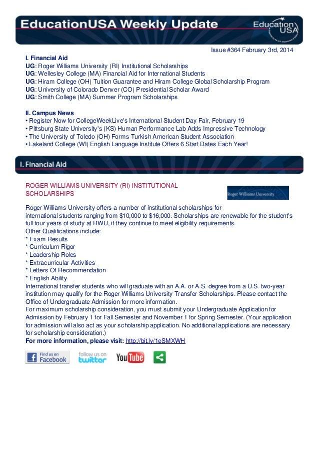 Issue #364 February 3rd, 2014 I. Financial Aid UG: Roger Williams University (RI) Institutional Scholarships UG: Wellesley...