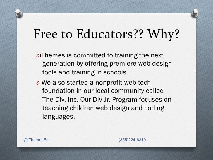 Free to Educators?? Why?      OiThemes is committed to training the next        generation by offering premiere w...