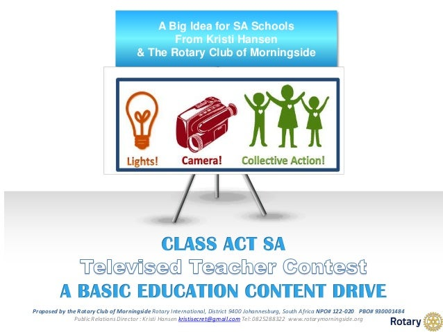 A Big Idea for SA Schools From Kristi Hansen & The Rotary Club of Morningside Proposed by the Rotary Club of Morningside R...