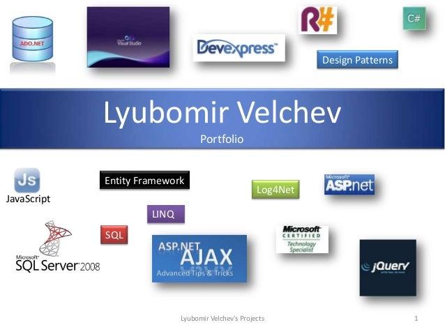 Design Patterns             Lyubomir Velchev                                   Portfolio             Entity Framework     ...