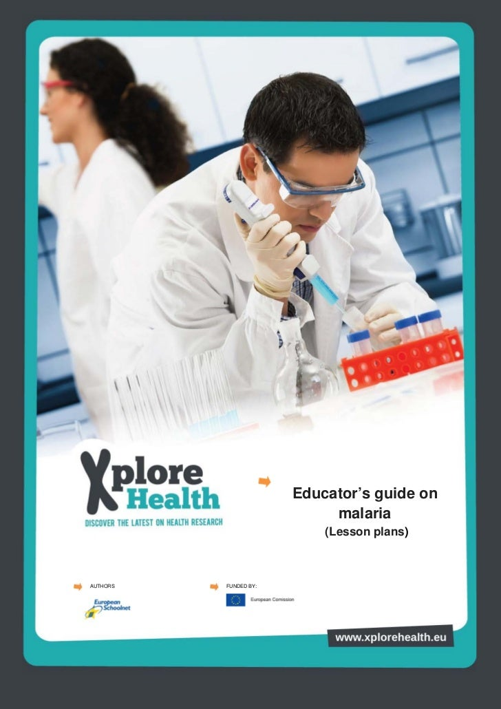 Educator's guide on                            malaria                           (Lesson plans)AUTHORS   FUNDED BY: