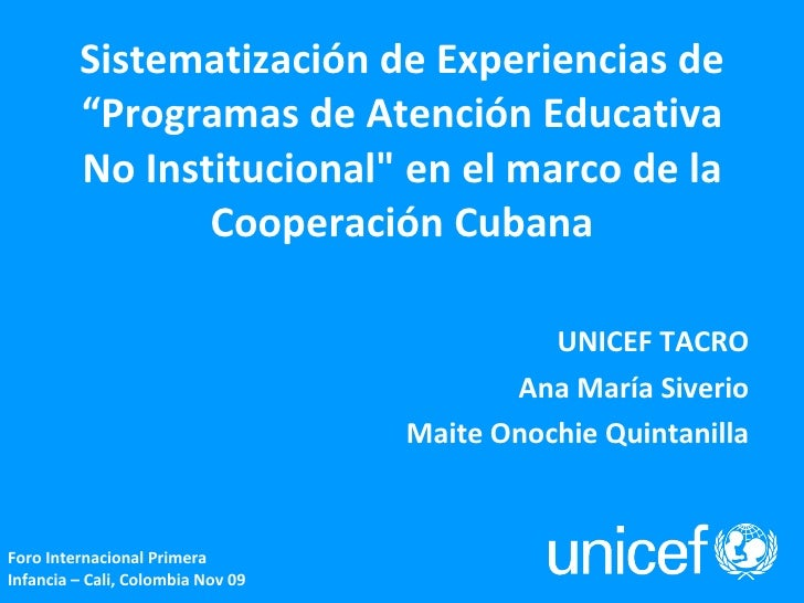 """Sistematización de Experiencias de """"Programas de Atención Educativa No Institucional"""" en el marco de la Cooperación C..."""