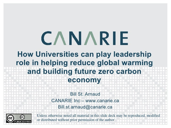 How Universities can play leadership role in helping reduce global warming and building future zero carbon economy Bill St...
