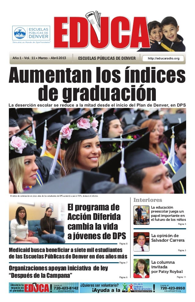 Año 1 - Vol. 11 • Marzo - Abril 2013                                            ESCUELAS PÚBLICAS DE DENVER               ...