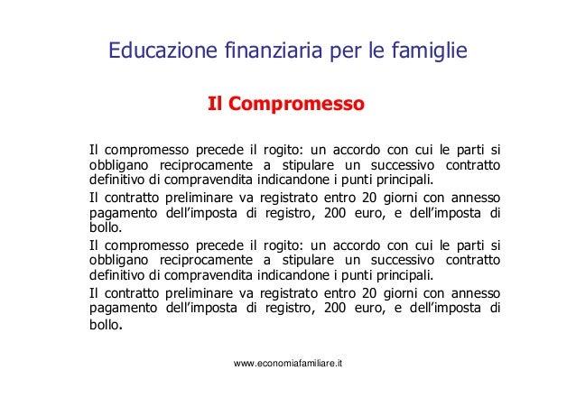 Educazione finanziaria per le famiglie casa dolce casa for Registrazione contratto preliminare di compravendita agenzia delle entrate