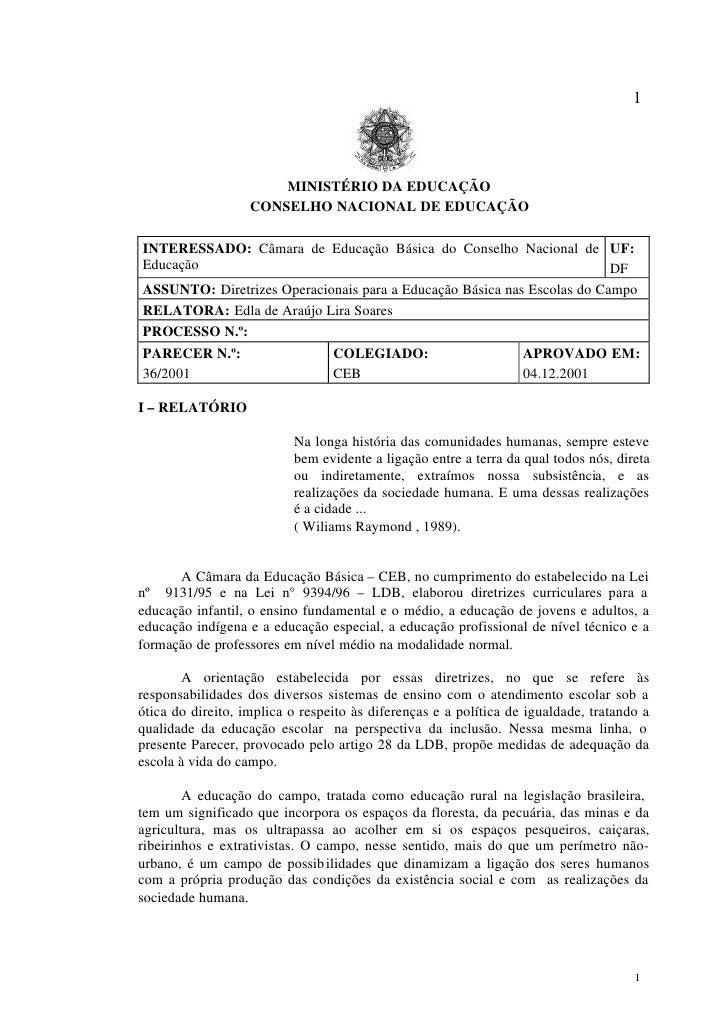 1                            MINISTÉRIO DA EDUCAÇÃO                    CONSELHO NACIONAL DE EDUCAÇÃO  INTERESSADO: Câmara ...
