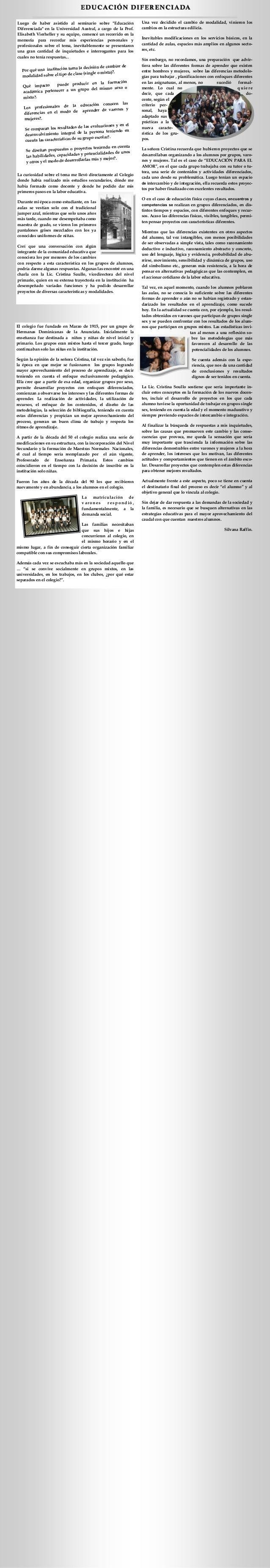 """EDUCACIÓN DIFERENCIADAEDUCACIÓN DIFERENCIADA Luego de haber asistido al seminario sobre """"Educación Diferenciada"""" en la Uni..."""