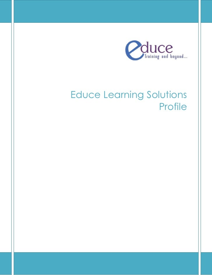 Educe Learning Solutions                 Profile