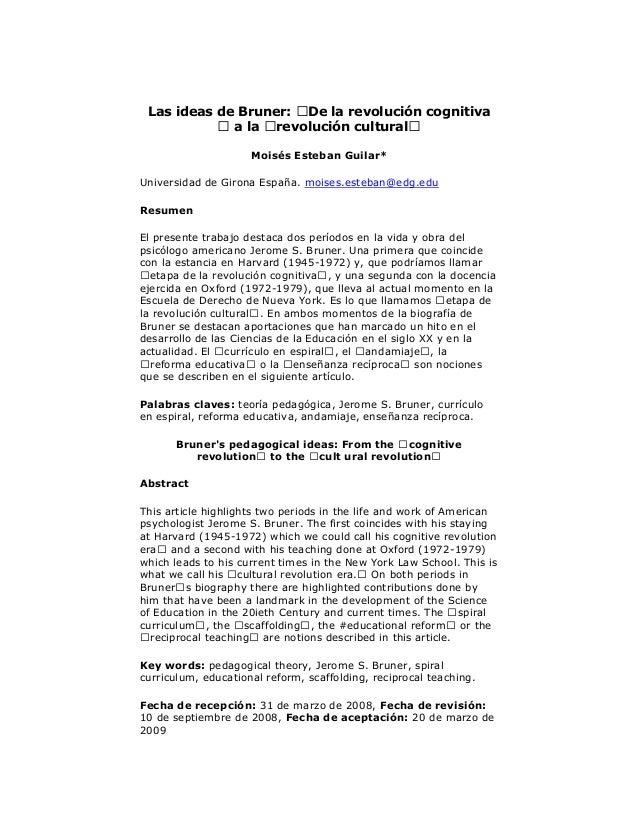"""Las ideas de Bruner: """" De la revolución cognitiva """" a la """" revolución cultural"""" Moisés Esteban Guilar* Universidad de Giro..."""