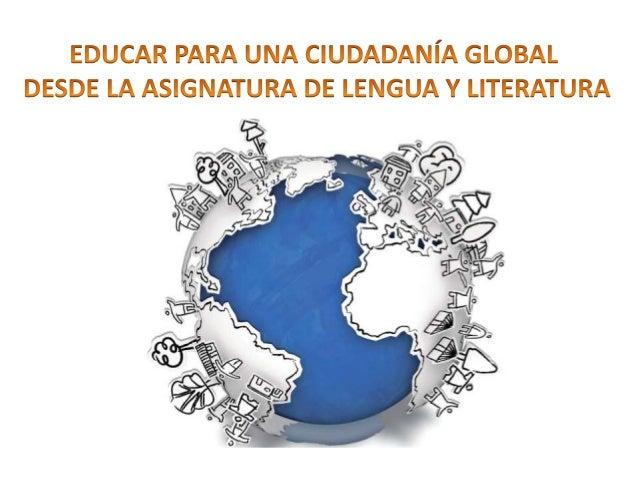 Educaci�n para la Sostenibilidad Educaci�n para el Desarrollo Educaci�n para la Paz Coeducaci�n Educaci�n en Derechos Huma...